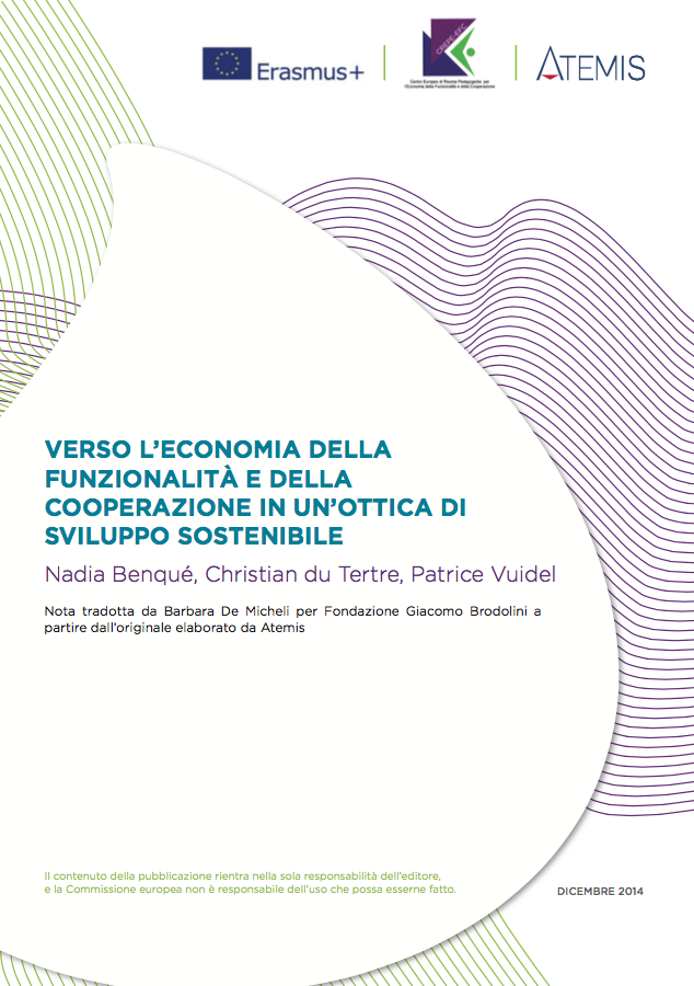 Verso l'Economia della FFuncionalitá e della Cooperazione, un'ottica de svilupo sostenibile
