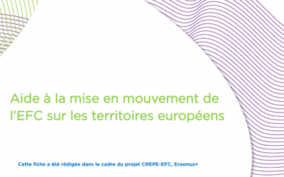 Aide à la mise en mouvement de l'EFC sur les territoires européens