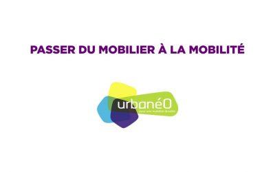 Urbanéo : Passer du mobilier à la mobilité